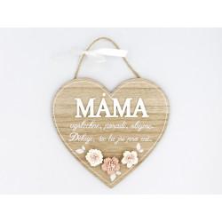 Dřevěný ozdobné srdíčko - Máma vyslechne, poradí, obejme. Děkuji, že tu jsi pro mě.